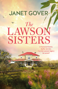 The Lawson Sisters by Janet Gover, published by Harper Collins